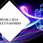 Música, más que un sonido